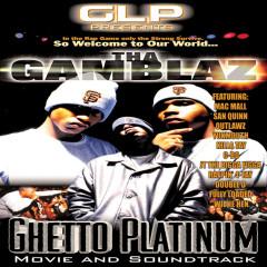 Ghetto Platinum: Movie Soundtrack - Tha Gamblaz