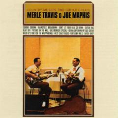 Country Music's 2 Guitar Greats Merle Travis & Joe Maphis - Merle Travis, Joe Maphis