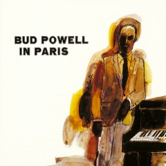 Bud Powell In Paris - Bud Powell