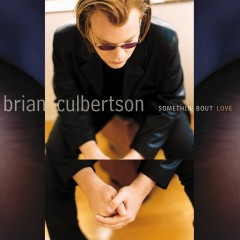 Somethin' Bout Love - Brian Culbertson