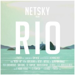 Rio (Remixes) - Netsky,Digital Farm Animals