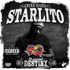 Manifest Destiny - Starlito