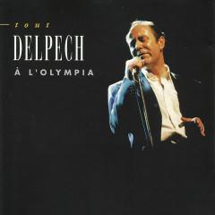 Tout Delpech à L'Olympia (Live) - Michel Delpech