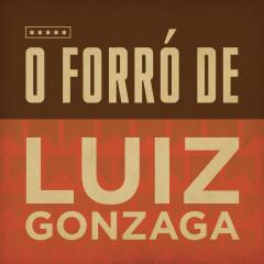 O Forró de Luiz Gonzaga - Luiz Gonzaga