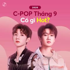 C-POP Tháng 9/2020 Có Gì Hot? - Various Artists