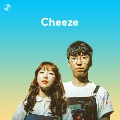 Những Bài Hát Hay Nhất Của Cheeze - Cheeze