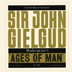 Ages of Man - Sir John Gielgud