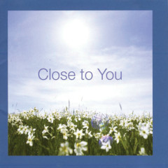 Close to You - Various Artists