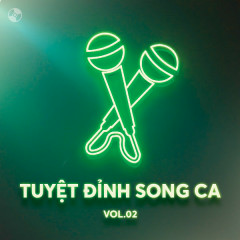 Tuyệt Đỉnh Song Ca Vol 2 - Various Artists