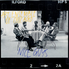 Nice Guys - Art Ensemble of Chicago