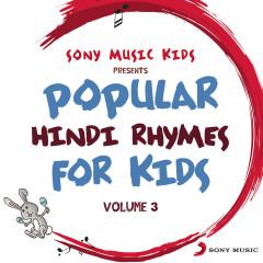 Sony Music Kids: Popular Hindi Rhymes for Kids, Vol. 3 - Sreejoni Nag