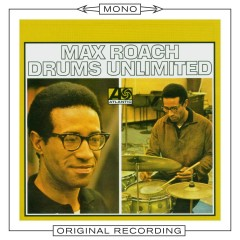Drums Unlimited (Mono) - Max Roach