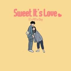 Sweet It's Love (Single) - GT, PD Seven, Chip