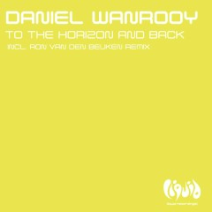 To The Horizon And Back - Daniel Wanrooy