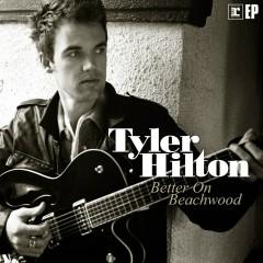 Better On Beachwood - Tyler Hilton