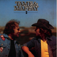 Tame & Maffay II - Johnny Tame, Peter Maffay