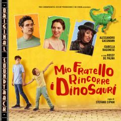 Mio fratello rincorre i dinosauri (Original Soundtrack) - Lucas Vidal
