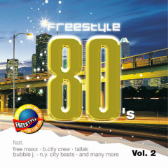 Freestyle 80's, Vol. 2 - Various Artists