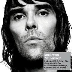 The Greatest - Ian Brown