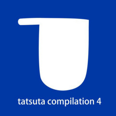 tatsuta compilation 4 - tatsuta recordings