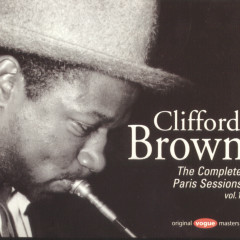 The Complete Paris Sessions Vol.1 - Clifford Brown