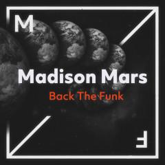 Back The Funk - Madison Mars