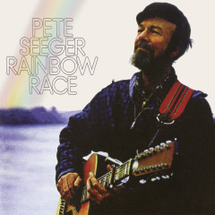 Rainbow Race - Pete Seeger