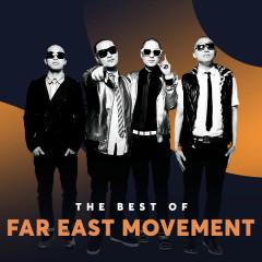 Những Bài Hát Hay Nhất Của Far East Movement