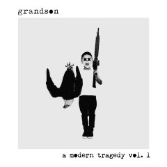 a modern tragedy vol. 1 - Grandson
