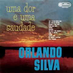 Uma Dor e Uma Saudade - Orlando Silva