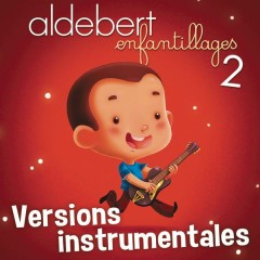 Enfantillages 2 (versions instrumentales)