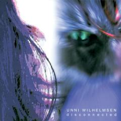 Disconnected - Unni Wilhelmsen