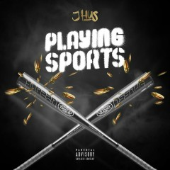 Playing Sports - EP - J Hus