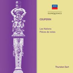 Couperin: Les Nations; Pieces de Violes - Thurston Dart