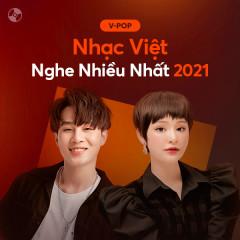 Nhạc Việt Nghe Nhiều 2021