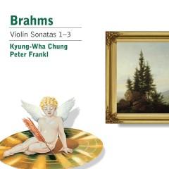 Brahms: Violin Sonatas - Kyung-wha Chung