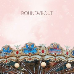 Just Like Spring (Single) - RoundAbout