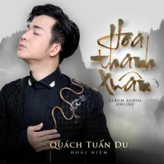 Hoa Thanh Xuân - Quách Tuấn Du