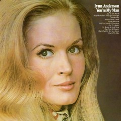 You're My Man - Lynn Anderson