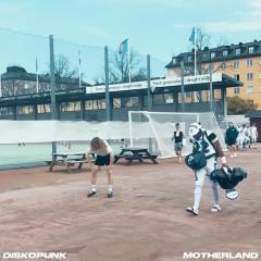 Motherland - Diskopunk