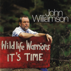 Wildlife Warriors - It's Time - John Williamson