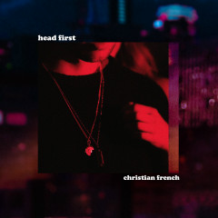 head first (remixes) - Christian French