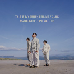 This Is My Truth Tell Me Yours: 20 Year Collectors' Edition (Remastered) - Manic Street Preachers