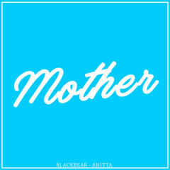 Mother (Single) - BlackBear