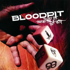 The Last Day Before the First - Bloodpit