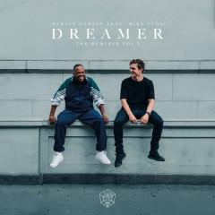 Dreamer (Remixes Vol. 1) - Martin Garrix, Mike Yung, Nicky Romero