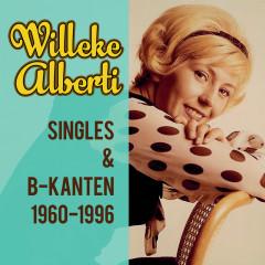 Singles & B-kanten 1960-1996 - Willeke Alberti