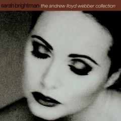The Andrew Lloyd Webber Collection - Andrew Lloyd Webber, Sarah Brightman