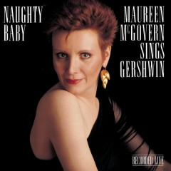 Naughty Baby: Maureen McGovern - Maureen McGovern