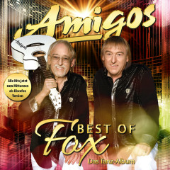 Best of Fox - Das Tanzalbum - Amigos